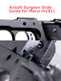 Airsoft Surgeon Slide Guide for Marui M1911 / MEU Reinforced CNC parts